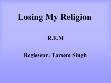 Losing My Religion - horn-netz.de