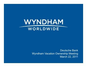 Deutsche Bank Wyndham Vacation Ownership Meeting ypg March 22