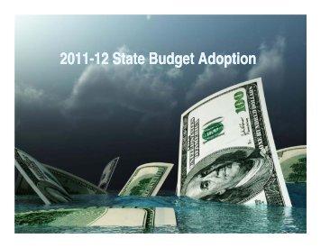 2011-12 Calif. State Budget Act Presentation 08/09/11