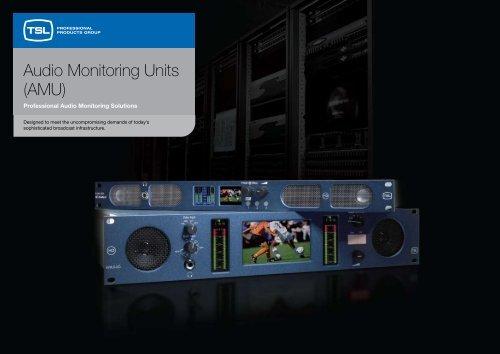 Audio Monitoring Units (AMU) - TSL