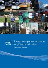 The systems partner of choice for global broadcasters - TSL