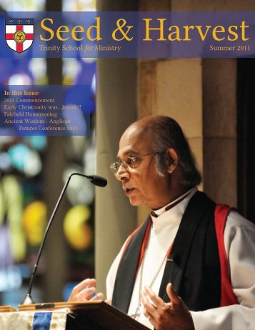 Seed and Harvest - Summer 2011.pdf - Trinity School for Ministry