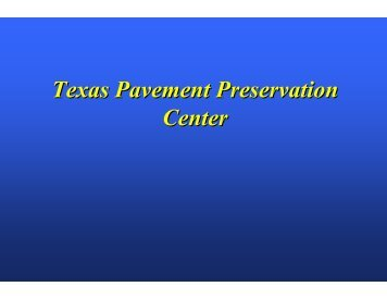 Texas Pavement Preservation Center - TSP2
