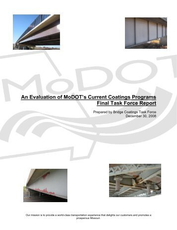An Evaluation of MoDOT's Current Coatings Programs Final ... - TSP2