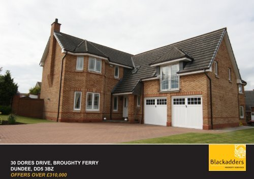 30 dores drive, broughty ferry dundee, dd5 3bz offers over ... - TSPC