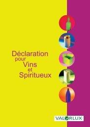 Déclaration pour Vins et Spiritueux - valorlux.lu