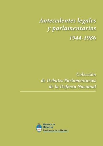 Antecedentes legales y parlamentarios - Ministerio de Defensa