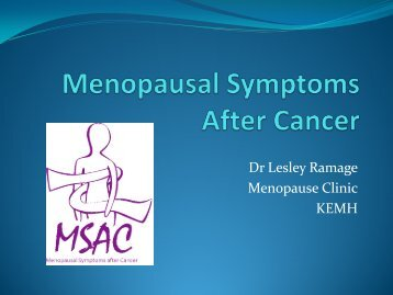 Dr Lesley Ramage Menopause Clinic KEMH - Cancer Council ...