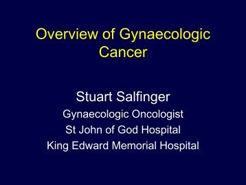 Overview of Gynaecologic Cancer
