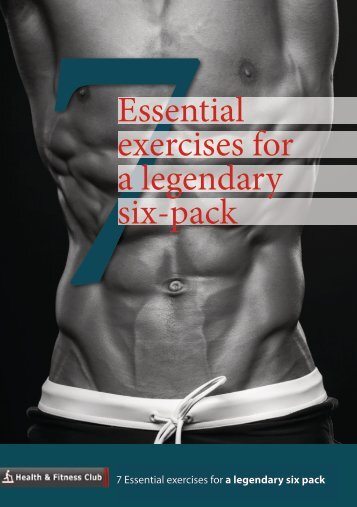 7 Essential exercises for a legendary six pack - Fleet Street ...