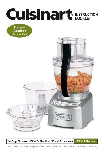 Cuisinart premier series 14 cup food processor dlc 2014n 14 cup elite food processor instruction recipe cuisinart forumfinder Choice Image