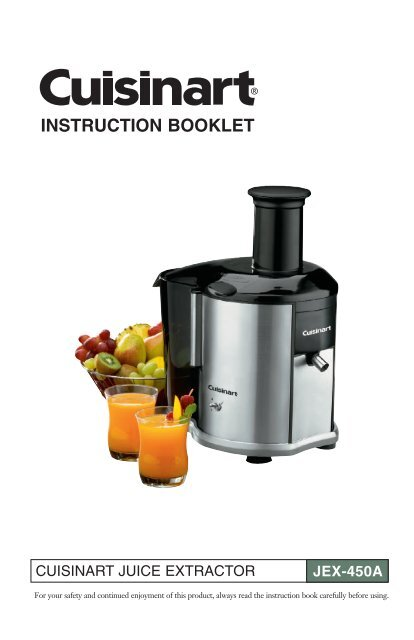 Jex-450a juicer with extractor instruction booklet cuisinart.