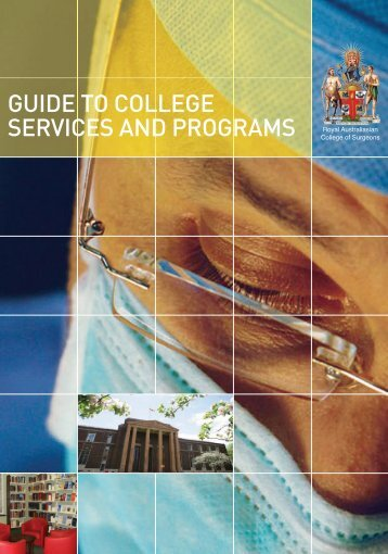 guide to college services and programs - Royal Australasian ...