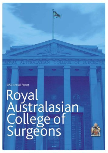 2003 Annual Report - Royal Australasian College of Surgeons