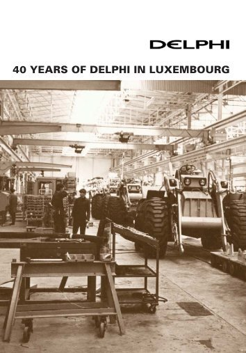 40 YEARS OF DELPHI IN LUXEMBOURG - Revue Technique ...