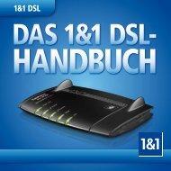 Benutzerhandbuch 1&1 DSL (PDF 10,9 MB) September