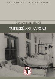 TTB Tüberküloz Raporu - Türk Tabipleri Birliği