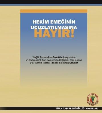 Hekim Emeğinin Ucuzlatılmasına Hayır! - Türk Tabipleri Birliği