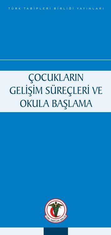 Çocukların Gelişim Süreçleri ve Okula Başlama - Türk Tabipleri Birliği