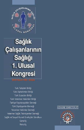 sağlık çalışanlarının sağlığı 1. ulusal kongresi - Türk Tabipleri Birliği