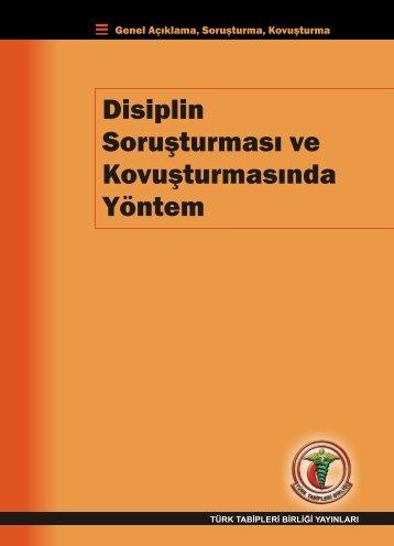 disiplin soruşturması ve kovuşturmasında yöntem - Türk Tabipleri ...