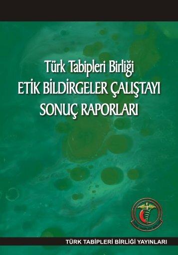 i Etik Bildirgeler Çalıştayı Sonuç - Türk Tabipleri Birliği