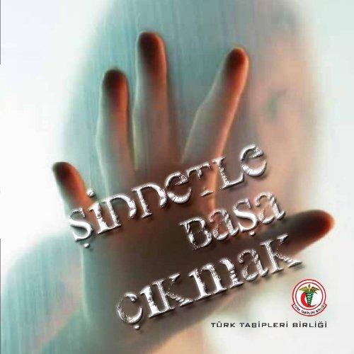 Şiddetle Başa Çıkmak - Türk Tabipleri Birliği