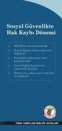 Sosyal Güvenlikte Hak Kaybı - Türk Tabipleri Birliği