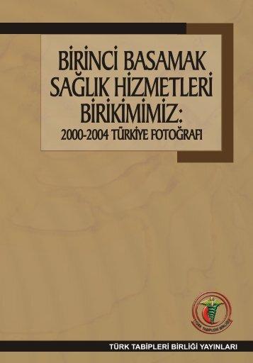 birinci basamak sağlık hizmetleri birikimimiz - Türk Tabipleri Birliği