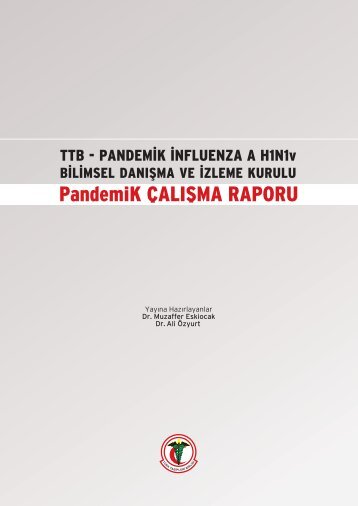 TÜK TABİPLERİ BİRLİĞİ pandemİK İNFLUENZA A H1N1V BİLİMSEL
