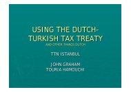 USING THE DUTCH- TURKISH TAX TREATY
