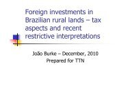 Foreign investments in Brazilian rural lands – tax aspects and recent ...