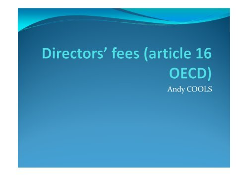 Andy Cools, Arcalius, Opglabbeek, Belgium: Directors fees in an ...