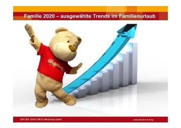 Familie 2020 – ausgewählte Trends im Familienurlaub - Bayern