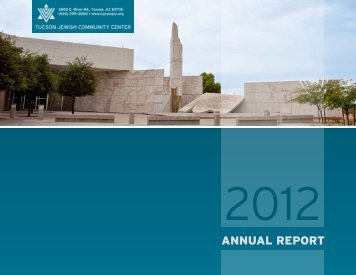 2012 Annual Report - Tucson Jewish Community Center
