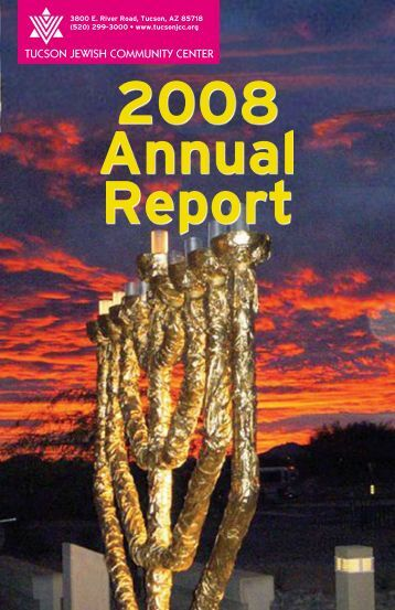 2008 Annual Report - Tucson Jewish Community Center