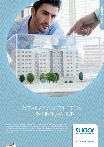 RETHINK coNsTRucTIoN THINK INNOVATION - CRP Henri Tudor