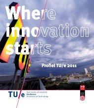 Profiel TU/e 2011 - Technische Universiteit Eindhoven