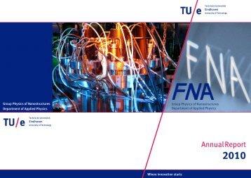 FNA Annual Report 2010 - Technische Universiteit Eindhoven