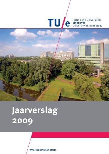 Jaarverslag 2009 - Technische Universiteit Eindhoven