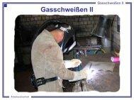 Gasschweißen II