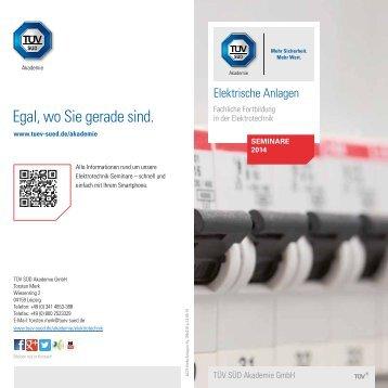 Elektrische Anlagen - Fachliche Fortbildung 2014 - TÜV Süd