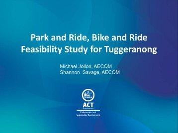 Park and Ride Presentation 3 April 2012 - Tuggeranong Community ...