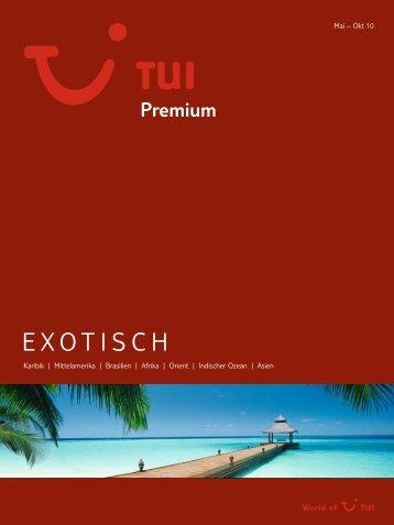 TUI - Premium: Exotisch - Sommer 2010 - tui.com - Onlinekatalog