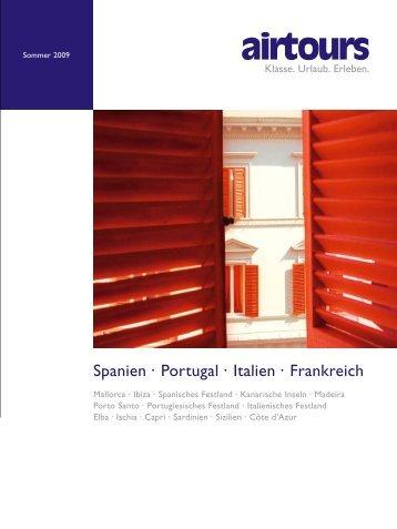AIRTOURS - Spanien, Portugal, Italien, Frankreich - Sommer 2009