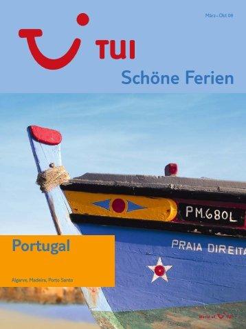TUI - Schöne Ferien: Portugal - Sommer 2008 - tui.com - Onlinekatalog
