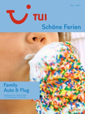 Tui sch ne ferien family flug auto winter 2009 for Scha ne badfliesen