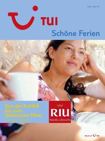 TUI - RIU Hotels - Sommer 2007 - tui.com - Onlinekatalog