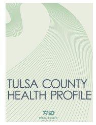 2005 – 2007 - Tulsa Health Department