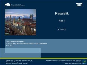 Kasuistik; Dr. A. Eustachi - Tumorzentrum-muenchen.de